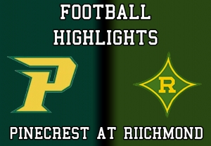 Pinecrest at Richmond Football 2019 Highlights