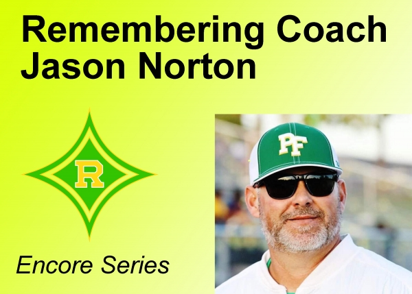 VIDEO: Remembering Coach Jason Norton - Encore Series