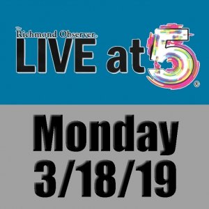 LIVE at 5 (Monday, 3/18/19)