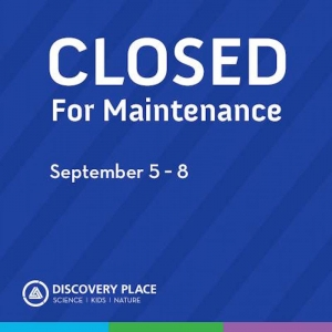 Discovery Place Kids - Rockingham to Temporarily Close for Maintenance/Staff Training