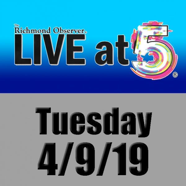 LIVE at 5 (Tuesday, 4/9/19)