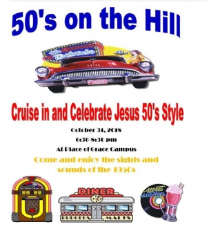 "Place of Grace Campus Hosts ""50's on the Hill"""
