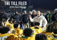 Head coach Bryan Till closes his four-part series by sharing his pre-game journal during the 2019 state playoffs.